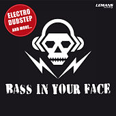 Bass in Your Face by Various Artists