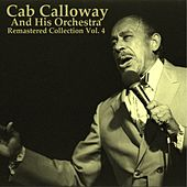 Remastered Collection, Vol. 4 by Cab Calloway