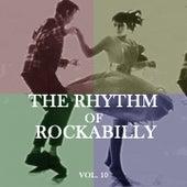 The Rhythm of Rockabilly, Vol. 10 von Various Artists