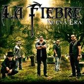 Nueva Era by La Fiebre