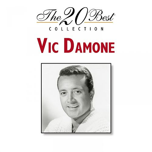 The 20 Best Collection by Vic Damone