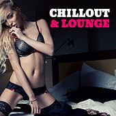 Chillout & Lounge by Various Artists