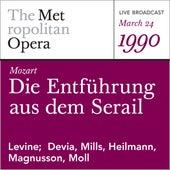 Mozart: Die Entfuhrung aus dem Serail (March 24,1990) by Metropolitan Opera