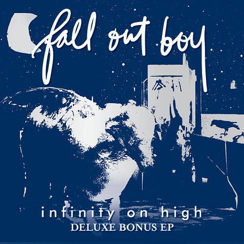 Infinity On High - Deluxe Bonus EP by Fall Out Boy