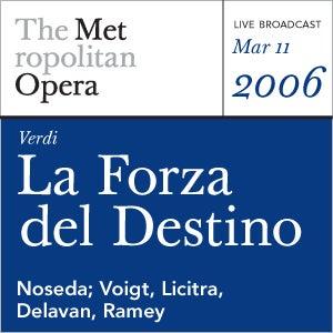 Verdi: La Forza del Destino (March 12, 1977) by Giuseppe Verdi