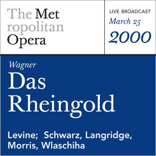 Wagner: Das Rheingold (March 25, 2000) by Richard Wagner