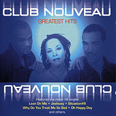 Greatest Hits by Club Nouveau