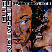 Club Nouveau's Greatest Hits by Club Nouveau