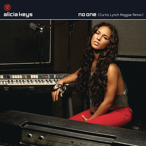 No One (Curtis Lynch Reggae Remix) by Alicia Keys