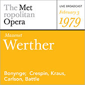 Massenet: Werther (February 3, 1979) by Jules Massenet
