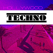Hollywood Techno by Various Artists