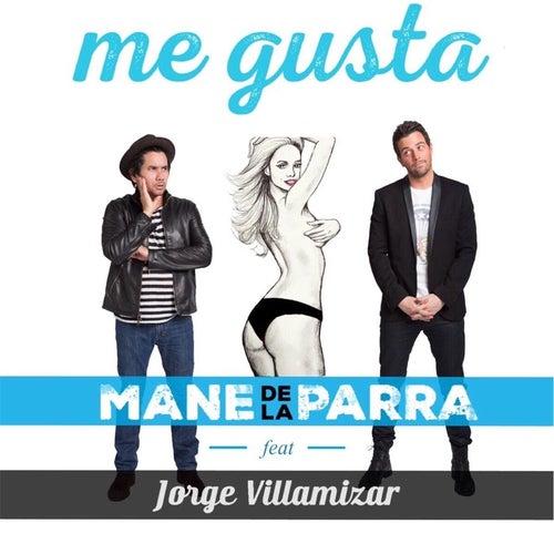 Me Gusta (feat. Jorge Villamizar) by Mane de la Parra