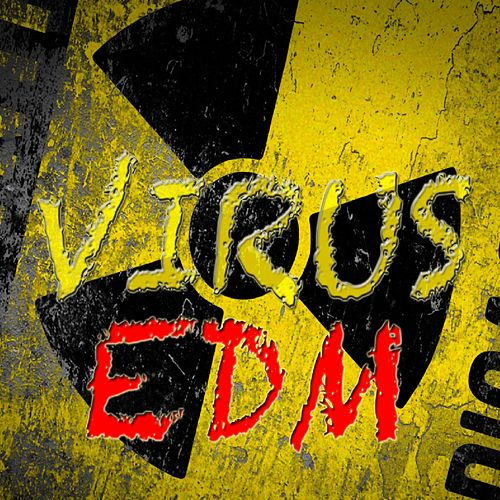 Edm by Virus