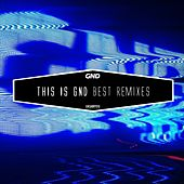 This is GND - Best Remixes by Various Artists