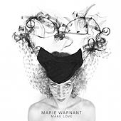 Make Love by Marie Warnant