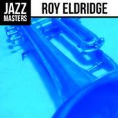 Jazz Masters: Roy Eldridge by Roy Eldridge