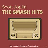 The Smash Hits by Scott Joplin