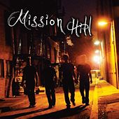 Mission Hill by Mission Hill