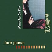 Fore paese by Maria Pia De Vito