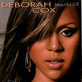Beautiful U R by Deborah Cox
