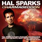 Charmageddon by Hal Sparks