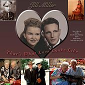 That's What Love Looks Like by Jill Miller