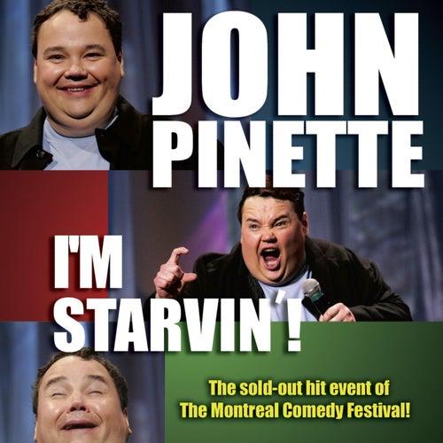 I'm Starvin' by John Pinette