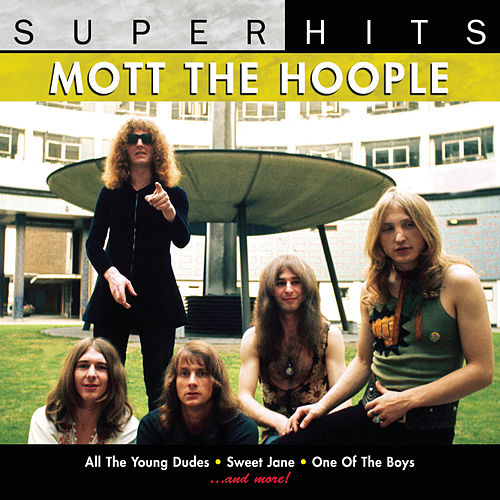 Super Hits by Mott the Hoople