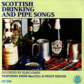 Scottish Drinking & Pipe Songs by Ewan MacColl