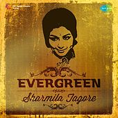 Evergreen - Sharmila Tagore by Various Artists