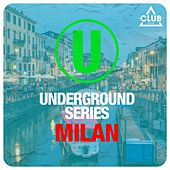 Underground Series Milan by Various Artists