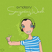 Songwriting Week by E-motions