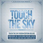 Touch the Sky Riddim (Edition Deluxe) by Various Artists