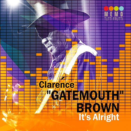 It's Alright by Clarence