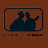 Country Rockin' Rebels by The Rockin' Rebels