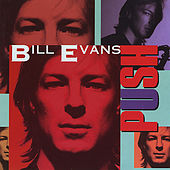 Push by Bill Evans
