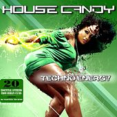 House Candy: Techno Energy (20 Essential Anthems from Berlin Clubs - A Sequence by DJ Master Techno) by Various Artists