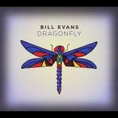 Bill Evans Dragonfly by Bill Evans