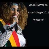Yeneta by Aster Aweke