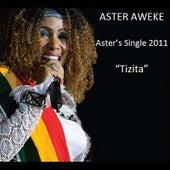 Tizita by Aster Aweke