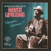 Captain, Captain by Mance Lipscomb