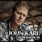 Are You Ready for This by John Karl