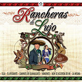 Rancheras de Lujo by Various Artists