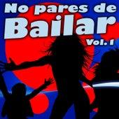 No Pares de Bailar, Vol. 1 by Various Artists