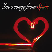 Love Songs From Spain by Various Artists