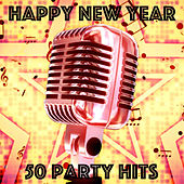 Happy New Year - 50 Party Hits by Various Artists