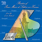 Rarities of Piano Music at »Schloss vor Husum« from the 2013 Festival by Various Artists
