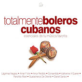 Totalmente Boleros Cubanos by Various Artists