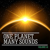One Planet Many Sounds, Vol. 10 by Various Artists
