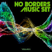 No Borders Music Set, Vol. 3 by Various Artists